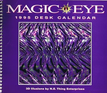 Magic Eye-1995 Engagement Calendar by Mary Hunt — Reviews, Discussion, Bookclubs, Lists