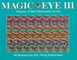 Magic Eye 3: Visions A New Dimension in Art