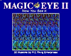Magic Eye II Now You See It .. by N.E. Thing Enterprises — Reviews, Discussion, Bookclubs, Lists