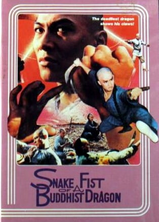 Snake Fist of a Buddhist Dragon