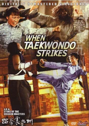 When Taekwondo Strikes
