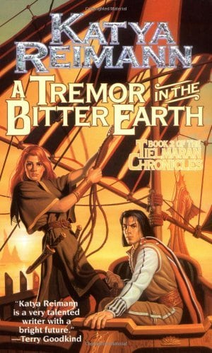 A Tremor in the Bitter Earth (Tor Fantasy: The Tielmaran chronicles)