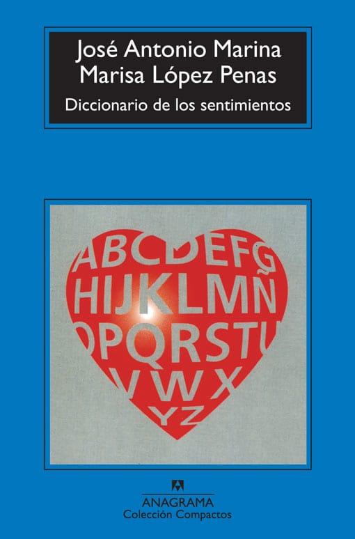 Diccionario de los sentimientos (Spanish Edition)