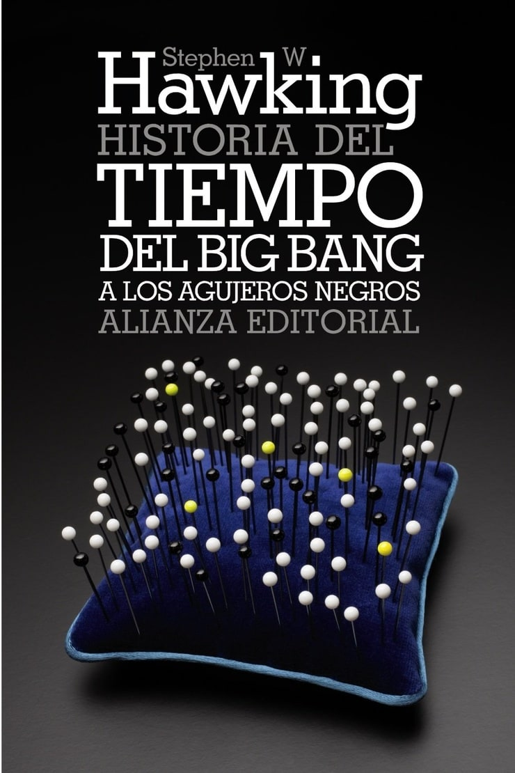 Historia del tiempo: Del big bang a los agujeros negros (Spanish Edition)