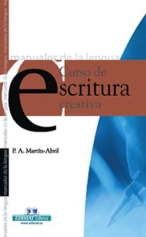 Curso de escritura creativa (Manuales de la lengua series)