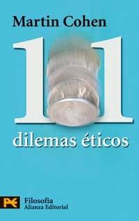 101 dilemas eticos / 101 Ethical Dilemmas (El Libro De Bolsillo) (Spanish Edition)