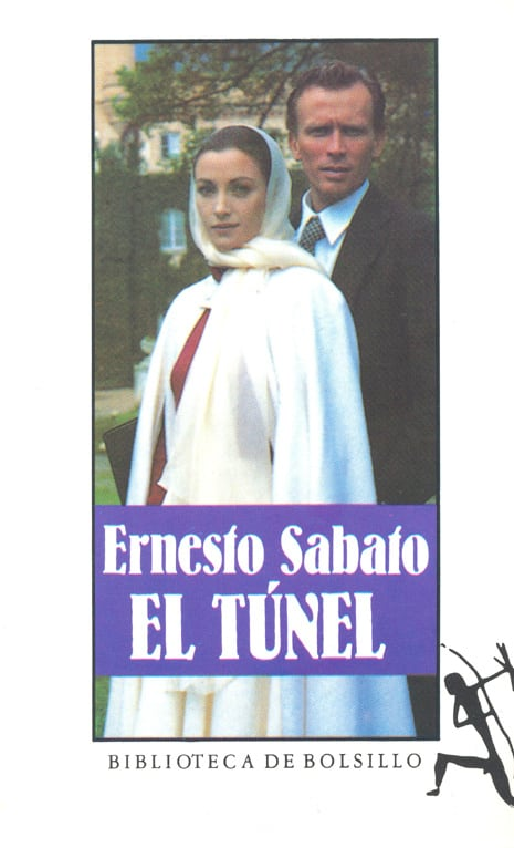 El Tunel / The Tunnel (Spanish Edition)