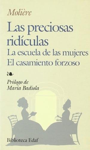 Las Preciosas Ridiculas (Biblioteca Edaf)