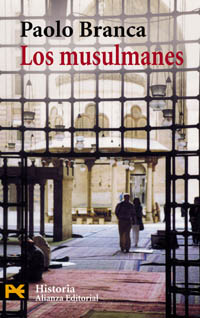 Los Musulmanes / The Muslims (Humanidades/ Humanities) (Spanish Edition)
