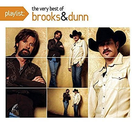 Playlist: The Very Best Of Brooks & Dunn by Brooks & Dunn (2008-12-02)