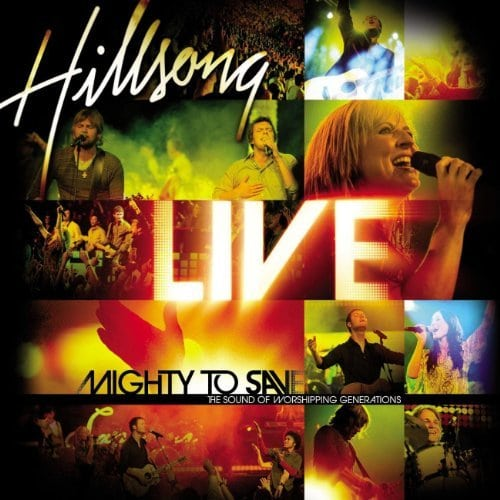 Hillsong - Mighty To Save Live