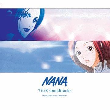 NANA 7 to 8 soundtracks