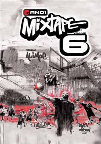 And1 Mixtape, Vol. 6