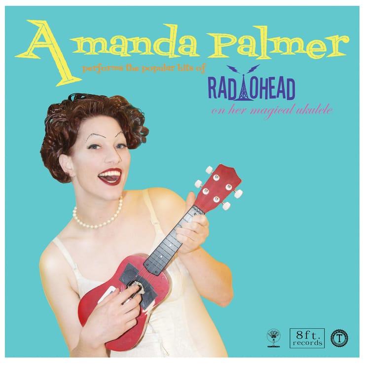 Amanda Palmer Performs The Popular Hits Of Radiohead On Her Magical Ukulele
