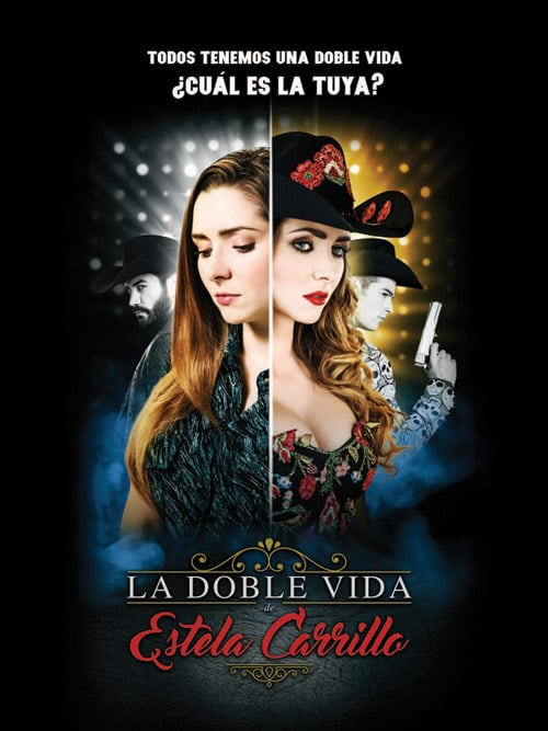La doble vida de Estela Carrillo                                  (2017- )