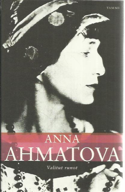 Anna Ahmatova: Valitut runot