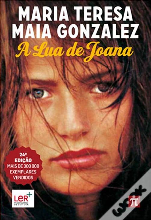 A Lua de Joana, Maria Teresa Maia Gonzalez