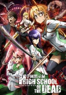 Gakuen Mokushiroku: Highschool of the Dead