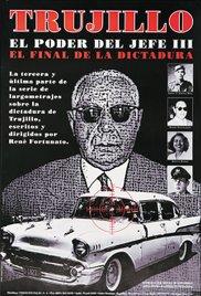 Trujillo: El poder del jefe III