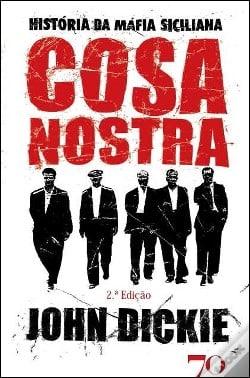 Cosa Nostra - História da Máfia Siciliana