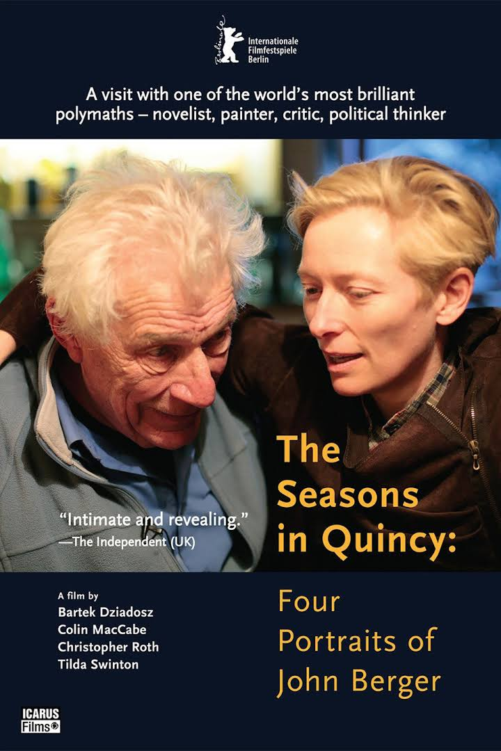 The Seasons in Quincy: Four Portraits of John Berger
