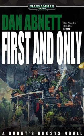 First and Only (Gaunt's Ghosts)