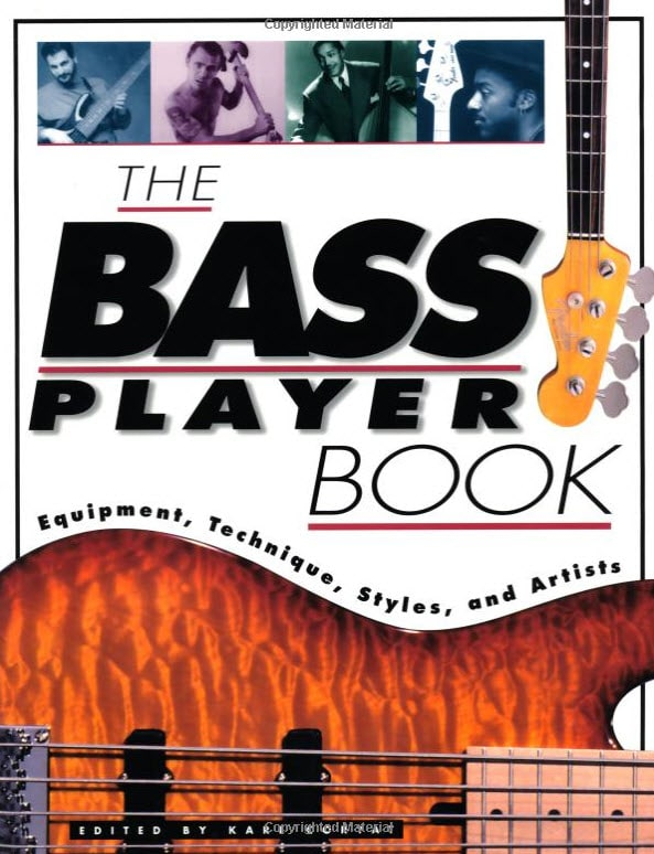 The Bass Player Book: Equipment, Technique, Styles and Artists (Goodwin)