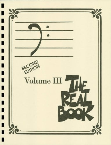 The Real Book - Volume III: Bass Clef Edition: 3 (Real Books (Hal Leonard))