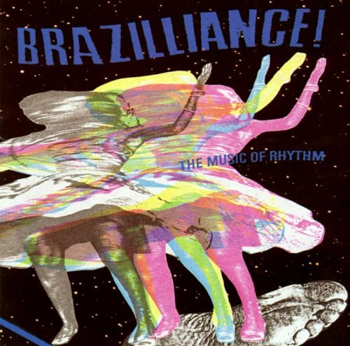 Brazilliance: Music of Rhythm