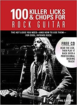 100 Killer Licks And Chops For Rock Guitar (Music Bibles)