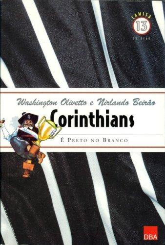 Corinthians: É Preto No Branco