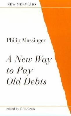 A New Way to Pay Old Debts (New Mermaids)