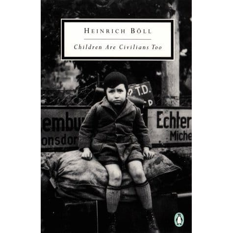 Children Are Civilians Too (Twentieth-Century Classics)