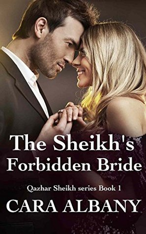 The Sheikh's Forbidden Bride (Qazhar Sheikhs #1)