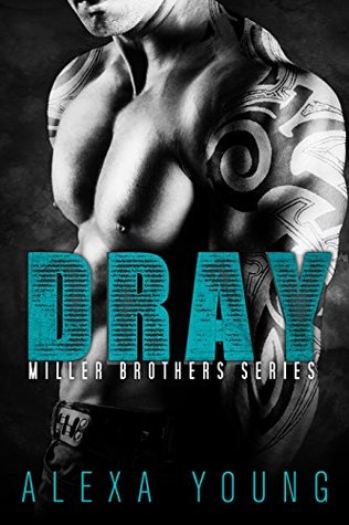 Dray (Miller Brothers Book 1)