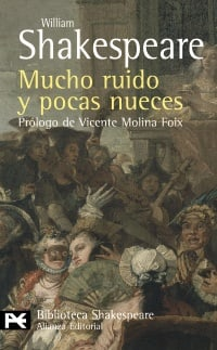 Mucho ruido y pocas nueces / Much ado about nothing (Spanish Edition)
