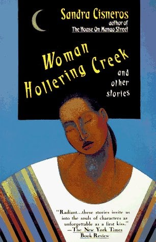 Woman Hollering Creek: And Other Stories