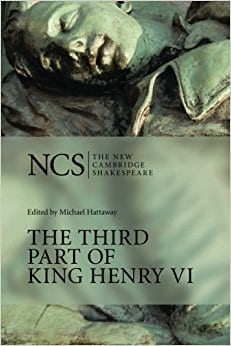 The Third Part of King Henry VI: Pt. 3 (The New Cambridge Shakespeare)