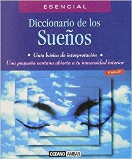 Diccionario Esencial De Los Suenos / Essential Dream Dictionary (El Libro Esencial) (Spanish Edition)