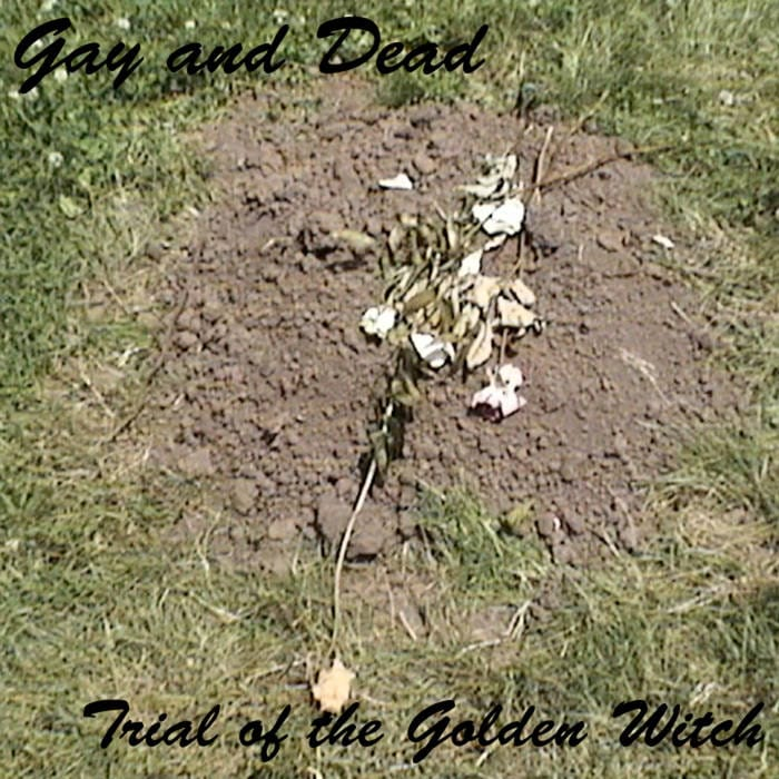 Gay and Dead