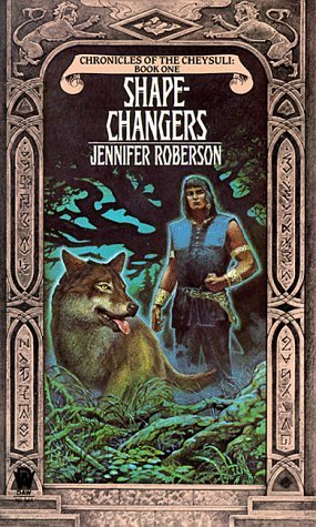 Shapechangers - Chronicles of the Cheysuli: Book 1 (Daw Science Fiction)