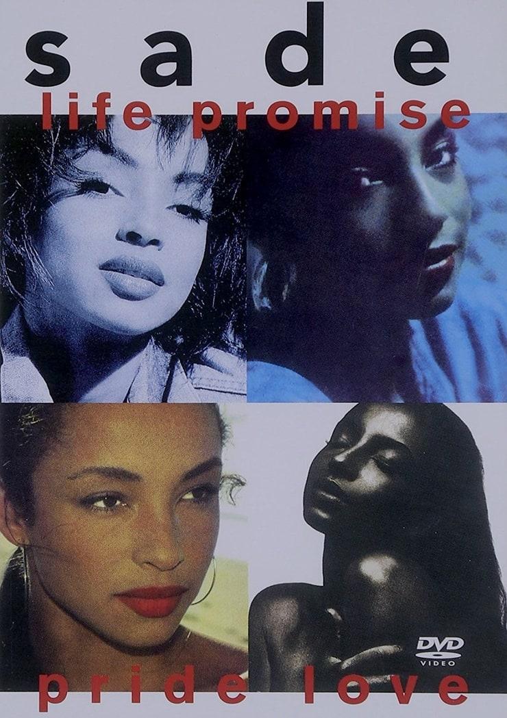 Sade - Life Promise Pride Love