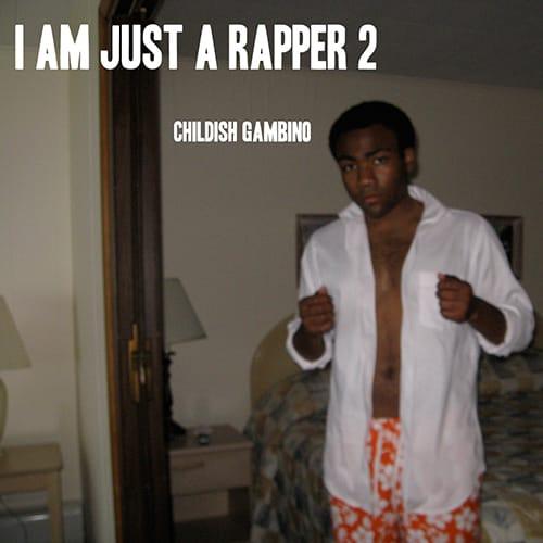 I'm Just a Rapper 2