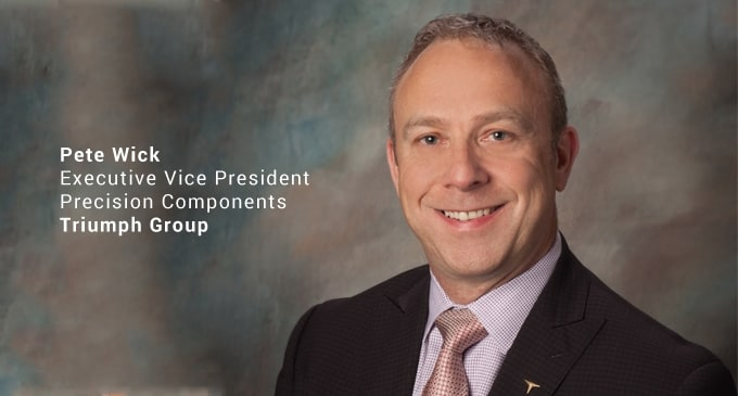 Triumph Group appoints Pete Wick as new Executive Vice President for Precision Components