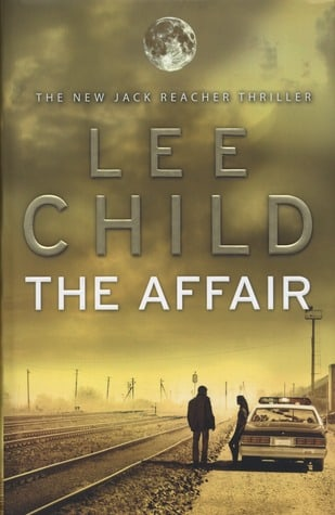 The Affair: A Reacher Novel (Jack Reacher)