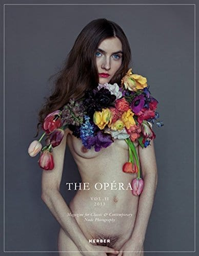 The Opéra, Volume II: Magazine for Classic & Contemporary Nude Photography