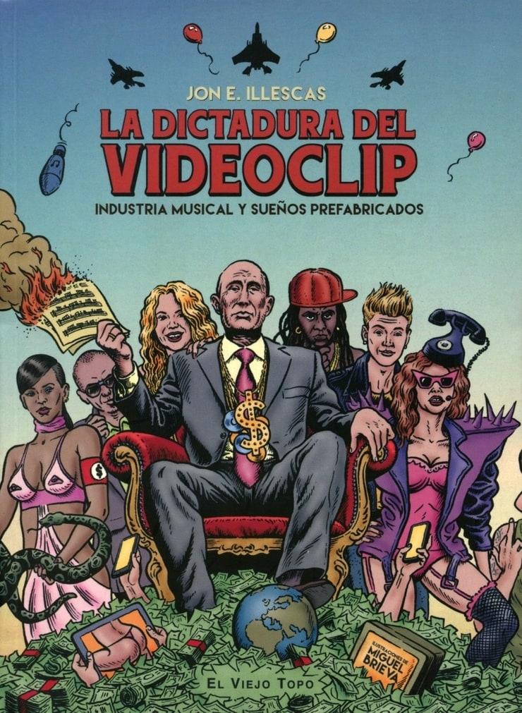 La dictadura del videoclip