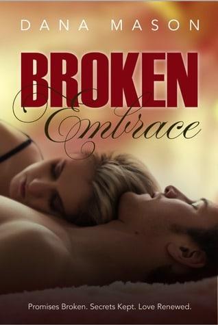 Broken Embrace (Embrace #3)