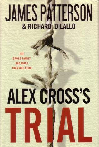 Alex Cross's Trial (Alex Cross #15)