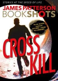 Cross Kill (Alex Cross #24.4)